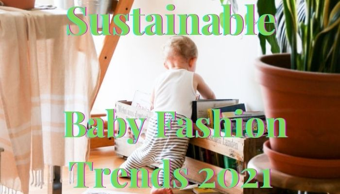 Sustainable Baby Fashion Trends 2021-Baby sorting out books in Livingroom.