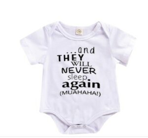 Kids and babies fashion clothes-Onesie stating: 'and they will never sleep again'.