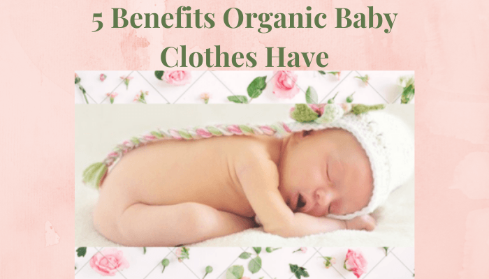 5 Benefits Organic Baby Clothes Have-Newborn baby with knitted hat