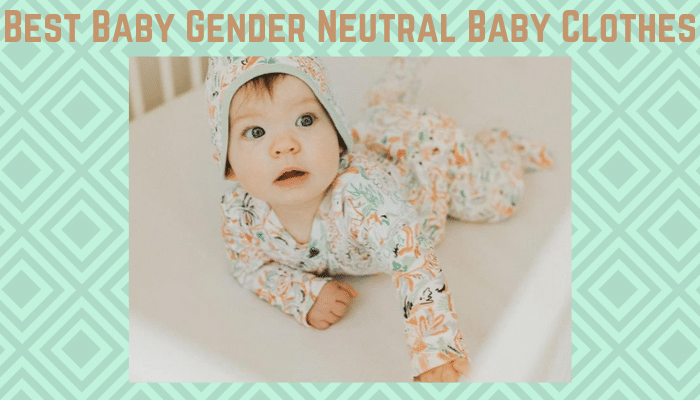 Best Gender Neutral Baby Clothes-Cute baby in unisex baby clothes