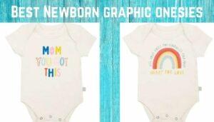 Best Newborn Graphic onesies
