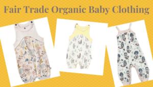 Fair trade organic baby clothing