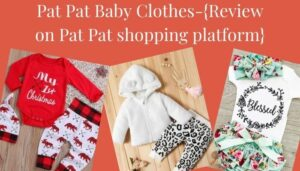 Pat Pat baby clothes-review on Pat Pat shopping platform